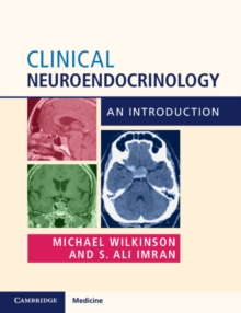 Clinical Neuroendocrinology : An Introduction, Paperback / softback Book