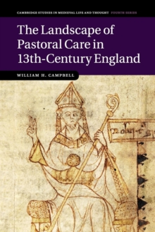 The Landscape of Pastoral Care in 13th-Century England, Paperback / softback Book