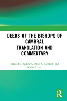 Deeds of the Bishops of Cambrai, Translation and Commentary, PDF eBook