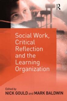 Social Work, Critical Reflection and the Learning Organization, PDF eBook