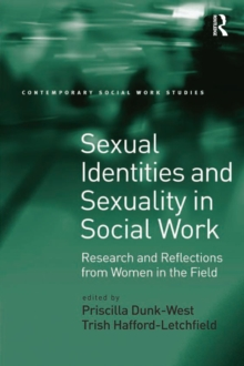 Sexual Identities and Sexuality in Social Work : Research and Reflections from Women in the Field, PDF eBook