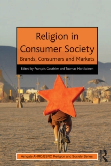 Religion in Consumer Society : Brands, Consumers and Markets, PDF eBook