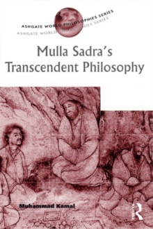 Mulla Sadra's Transcendent Philosophy, EPUB eBook