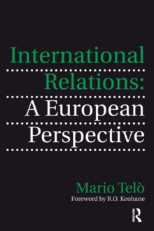 International Relations: A European Perspective, PDF eBook