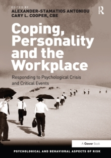 Coping, Personality and the Workplace : Responding to Psychological Crisis and Critical Events, EPUB eBook