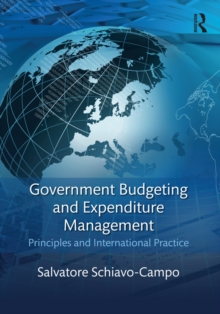 Government Budgeting and Expenditure Management : Principles and International Practice, PDF eBook