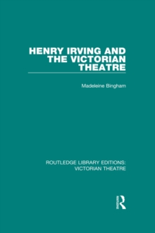 Henry Irving and The Victorian Theatre, EPUB eBook