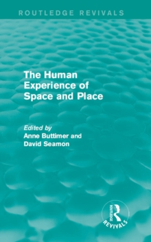 The Human Experience of Space and Place, EPUB eBook