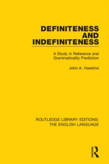 Definiteness and Indefiniteness : A Study in Reference and Grammaticality Prediction, EPUB eBook