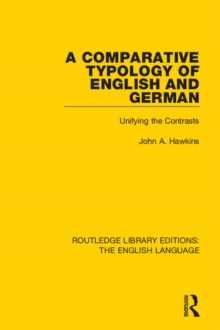 A Comparative Typology of English and German : Unifying the Contrasts, PDF eBook