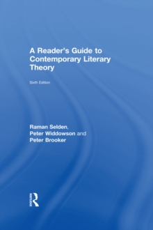 A Reader S Guide To Contemporary Literary Theory Raman Selden