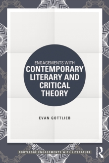 Engagements with Contemporary Literary and Critical Theory, EPUB eBook
