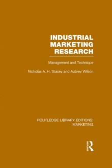 Industrial Marketing Research (RLE Marketing) : Management and Technique, PDF eBook