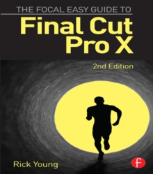 The Focal Easy Guide to Final Cut Pro X, PDF eBook