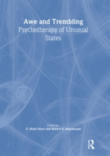 Awe and Trembling : Psychotherapy of Unusual States, EPUB eBook
