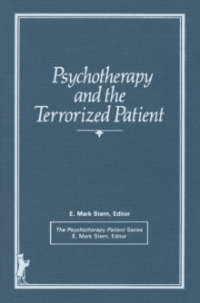 Psychotherapy and the Terrorized Patient, PDF eBook