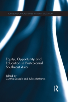 Equity, Opportunity and Education in Postcolonial Southeast Asia, EPUB eBook