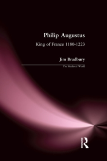 Philip Augustus : King of France 1180-1223, EPUB eBook