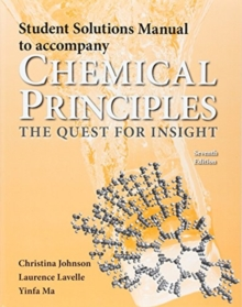 Student Solutions Manual for Chemical Principles, Paperback / softback Book