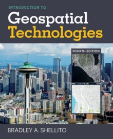 Introduction to Geospatial Technologies, Paperback Book