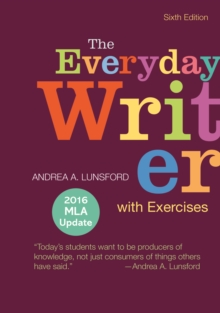 The Everyday Writer with Exercises with 2016 MLA Update, Spiral bound Book