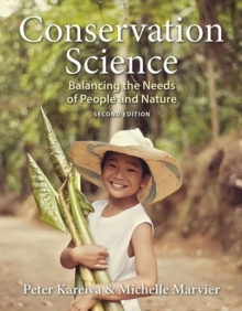 Conservation Science: Balancing the Needs of People and Nature, Paperback / softback Book