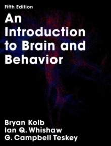 An Introduction to Brain and Behavior, Paperback Book