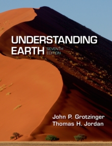 Understanding Earth : Seventh Edition, Paperback Book