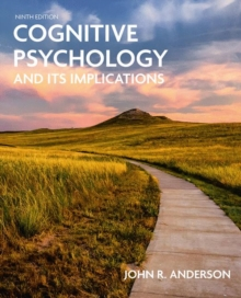 Cognitive Psychology and Its Implications, Paperback / softback Book