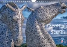Scottish Scenes 2017 : Stunning Images of Scotland, Calendar Book