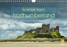 Scenes from Northumberland 2017 : Beautiful Landscape Photographs from Locations in the North East of England, Calendar Book