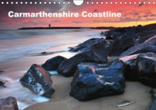 Carmarthenshire Coastline 2017 : Coastline of West Wales, Calendar Book
