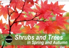Shrubs and Trees in Spring and Autumn 2019 : Blossoms and berries of shrubs and trees., Calendar Book