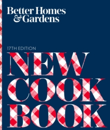 Better Homes and Gardens New Cook Book, 17th Edition, Hardback Book