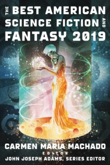 The Best American Science Fiction and Fantasy 2019, Paperback Book