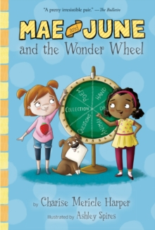 Mae and June and the Wonder Wheel, Paperback / softback Book