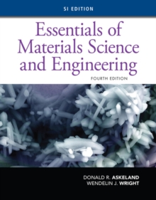 Essentials of Materials Science and Engineering, SI Edition, Paperback / softback Book