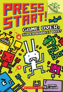 Game Over, Super Rabbit Boy! A Branches Book (Press Start! #1), Paperback Book