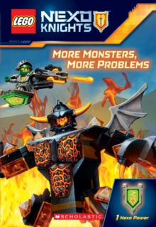 More Monsters, More Problems (LEGO NEXO Knights Chapter Book), Paperback Book