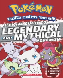 Official Guide to Legendary and Mythical Pokemon, Paperback / softback Book
