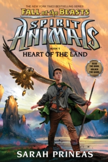 Heart of the Land (Spirit Animals: Fall of the Beasts, Book 5), Hardback Book