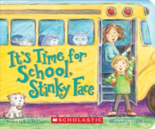 It's Time for School, Stinky Face (A Board Book), Board book Book