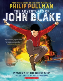 The Adventures of John Blake: Mystery of the Ghost Ship, Paperback Book