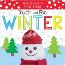 Touch and Feel Winter (Scholastic Early Learners: First Steps), Board book Book