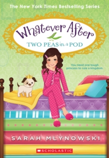 Two Peas in a Pod (Whatever After #11), Paperback Book