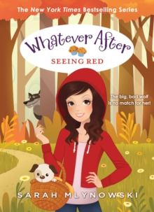 Seeing Red (Whatever After #12), Hardback Book