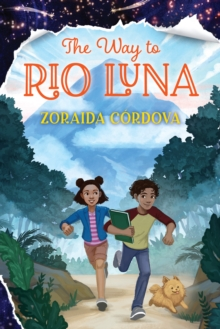 The Way to Rio Luna, Hardback Book