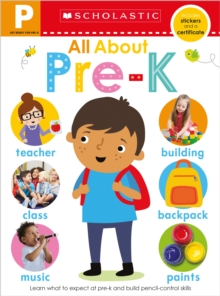 Get Ready for Pre-K Skills Workbook: All About Pre-K (Scholastic Early Learners), Paperback Book