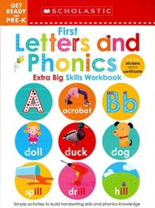 1st Letters and Phonics (Scholastic Early Learners: Get Ready for Pre-K Extra Big Skills), Paperback Book