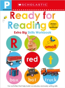 Pre-K Extra Big Skills Workbook: Ready for Reading (Scholastic Early Learners), Paperback Book